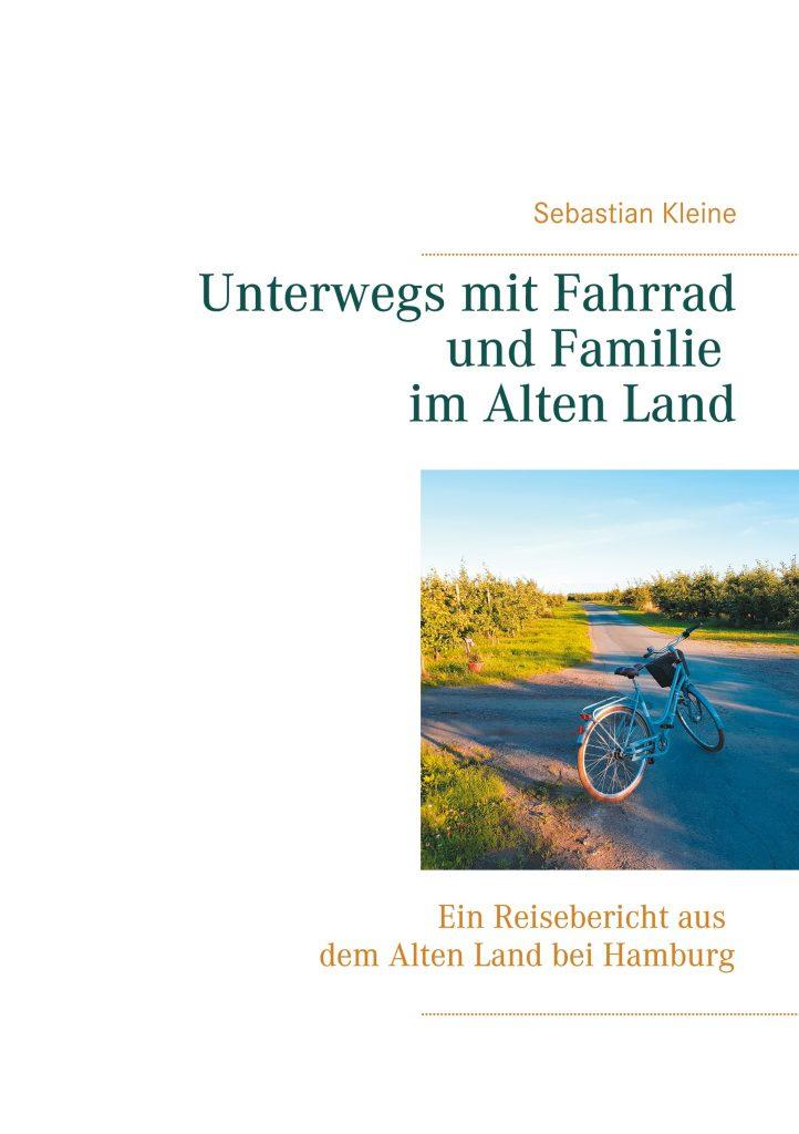 Buchcover Unterwegs mit Fahrrad und Familie im Alten Land bei Hamburg
